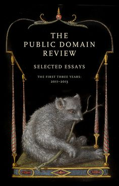 The Public Domain Review photos, essays, illustrations and video that are in the public domain.  Great for history.