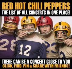 Red Hot Chili Peppers in your city! Concerts dates & tickets. #music, #show, #concerts, #events, #tickets, #Red Hot Chili Peppers, #rock, #tix, #songs, #festival, #artists, #musicians, #popular,  Red Hot Chili Peppers