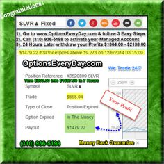 Our FAQS on how to Turn $250.00 into $2176.00 in 8 Hours http://www.optionseveryday.com/realfaqs2v2ver5.pdf