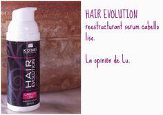 Probando, HAIR EVOLUTION Reestructurant Serum de Kosei Profesional cabello liso