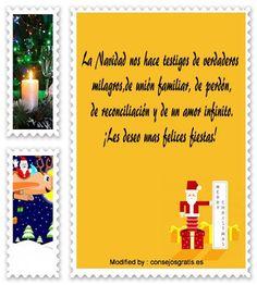 frases para enviar en Navidad a amigos,frases de Navidad para mi novio: http://www.consejosgratis.es/bonitas-frases-de-navidad/