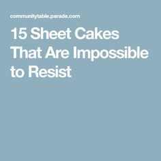 15 Sheet Cakes That Are Impossible to Resist