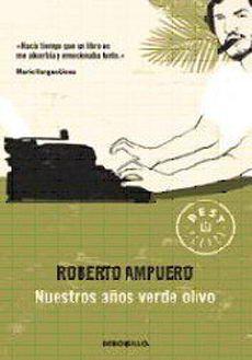 Nuestros Años Verde Olivo - Roberto Ampuero