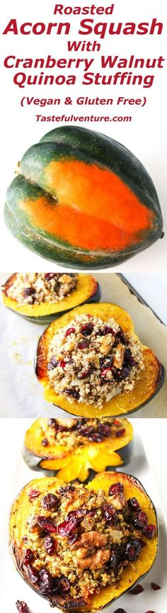 This Roasted Acorn Squash with Cranberry Walnut Quinoa Stuffing is a crowd favorite, it is also Vegan and Gluten Free! | http://Tastefulventure.com