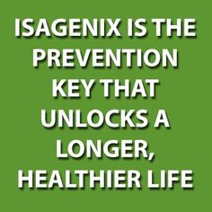 Isagenix the way to healthier life!