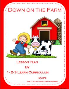 I have added a Down on the Farm lesson plan with ECIPs (Early Childhood Indicators of Progress) to 1 - 2 - 3 Learn Curriculum. This lesson plan is available on the free download page. I did this to give future members of 1 - 2 - 3 Learn Curriculum an idea on how lesson plans are laid out. 1 - 2- 3 Learn Curriculum is on the approved curriculum for MN's 4 star program Parent Aware. Click on picture and then click on free downloads to access.