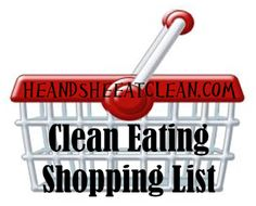 He and She Eat Clean: Clean Eating Shopping List http://www.heandsheeatclean.com/2013/01/clean-eating-shopping-list.html www.heandsheeatclean.com is a great website for beginners wanting to eat clean and non beginners as it is a good reminder on the foods we should and should not consume and how often we should excercise etc, check it out! I love this website! :)