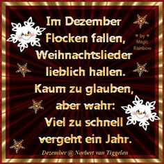 GEDICHTE VON NORBERT VAN TIGGELEN - By MagicRainbow Christmas Poems, Christmas Pictures, Christmas And New Year, Winter Christmas, Merry Christmas, Xmas, German Quotes, Christmas Planning, Christmas Wallpaper