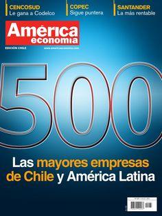 Las 500 Mayores Empresas de Chile by AméricaEconomía  - issuu