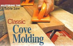 Classic Cove Molding - Furniture Molding Construction Techniques | WoodArchivist.com