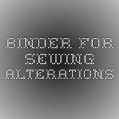 Binder for Sewing alterations