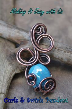 Curls & Swirls Wire Work Pendant - Experienced  A nice example of twirling and curling.  Process would work with one or more wire wrapped lengths.