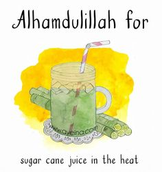 141: Alhamdulillah for sugar cane juice in the heat. #AlhamdulillahForSeries . .