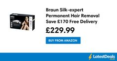 Braun Silk-expert Permanent Hair Removal Save £170 Free Delivery *TODAY ONLY*, £229.99 at Amazon