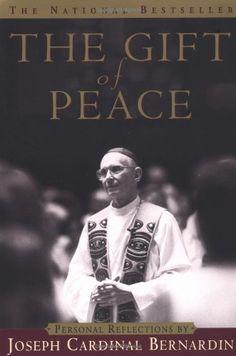 The Gift of Peace by Cardinal Joseph Bernardin,http://www.amazon.com/dp/0385494343/ref=cm_sw_r_pi_dp_rxzntb1MFQ0RW0G6