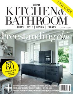 The New Look July 2014 issue of Utopia Kitchen & Bathroom magazine on sale NOW. Subscribe now at utopiamag.co.uk or download the App today for free