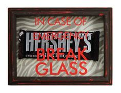 In Case of Emergency Chocolate Bar Frame by @Crafts Direct. Click through the link for a project sheet.