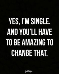 Single doesn't always mean available.