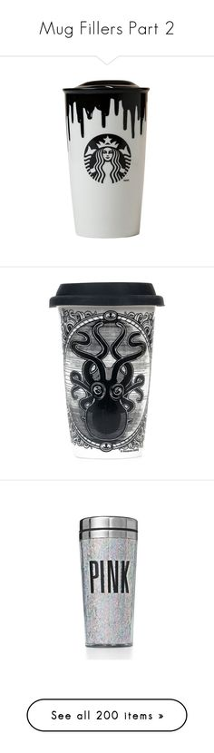"""""""Mug Fillers Part 2"""" by gravityfallsgirl33 ❤ liked on Polyvore featuring fillers, food, accessories, drinks, starbucks, backgrounds, saying, quotes, phrase and text"""