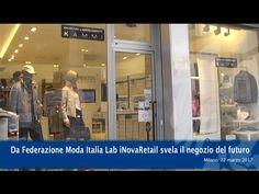 Da Federazione Moda Italia Lab iNovaRetail svela il negozio del futuro