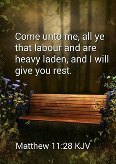 Matthew KJV - Come unto me, all ye that labour and are heavy laden, and I will give you rest. Bible Verses Kjv, King James Bible Verses, Biblical Quotes, Favorite Bible Verses, Bible Verses Quotes, Faith Quotes, Healing Scriptures, Heart Quotes, Healing Quotes
