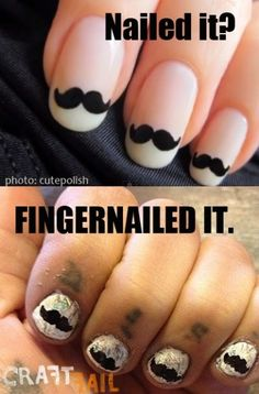 A French manicure featuring Wite-Out and mustaches is the definition of GLAMOR. | 16 Disappointing Pinterest Beauty Fails