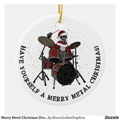 "This cool drumming ornament features a skeleton Santa on a drum kit, with caption ""Have yourself a merry METAL Christmas"". Great gift idea for rockers and metal heads! Check out www.drumjunkiegraphics.com for more great drummer merch and musician gifts - all designed by a drummer! #drummerchristmas #musicianchristmas #metalchristmas #metalhead #drumjunkie"