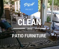 This week's Productivity @ Home Project: Clean your patio furniture or outside space: http://productivityathome.typepad.com/my_weblog/2014/06/ph-project-2-clean-your-patio-furniture.html