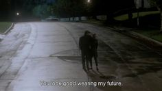 """Keith: """"You look good wearing my future. """" • from Some Kind of Wonderful (1987), directed by Howard Deutch / written by John Hughes"""