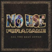 No Use For A Name: All the Best Songs out December 11th