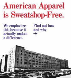 Sarah Bowater: American Apparel |  Sweatshop Free and Made in USA - A really interesting brand as they are very popular, yet they are unexpected in the way they are passionate about ethics. Unfortunately though this is reflected in their pricing, but their pieces are 'basic' and classic so people like to invest in them more.