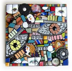 OPEN YOUR EYES  mixed media stained glass mosaic piece by artist shawn dubois