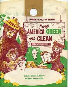 Smokey the Bear Litter Bag by Grickily Vintage Advertisements, Vintage Ads, Vintage Posters, Smokey The Bears, Nature Posters, Forest Service, Old Ads, Sweet Memories, Vintage Signs