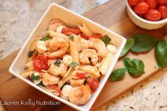Gluten-Free Shrimp Caprese Pasta | Lauren Kelly Nutrition