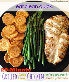 20-Minute Grilled Garlic Lemon Chicken with Baked Sweet Potatoes and Asparagus. Awesome, fulfilling, healthy meal