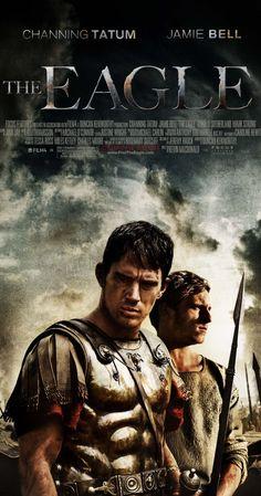 The Eagle (2011) - Kevin Macdonald.  (USA).