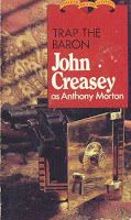 The Old Place: Detectives: THE BARON by John Creasey