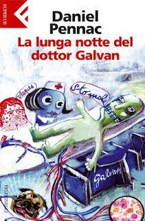 """""""Leggere è... Sognare"""": """"La lunga notte del Dottor Galvan"""" di  Daniel Penn..."""