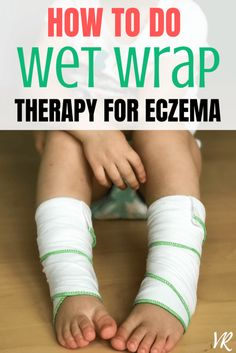 Wet wrap therapy can be very effective at providing huge relief for your child with moderate to severe eczema. Check out the article to find out how! #wet #wrap #therapy #eczema #remedies #valeyreut Eczema Causes, Severe Eczema, Eye Stye Remedies, Eczema Remedies, How To Tr, How To Find Out, Skin Care Regimen, Skin Care Tips, Bts Book