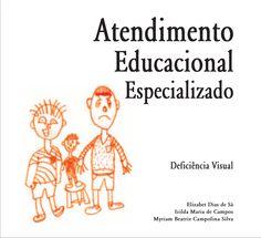 Atendimento especializado - Deficiência visual - publicação Brasil - 2007