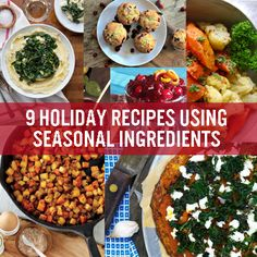 9 festive recipes to make the most of local, seasonal fruits and vegetables!