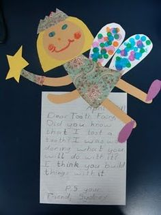 "Have your kids write a ""Dear Tooth Fairy"" letter along with a picture or a create a whole fairy like the one pictured! Let's your kid's imagination go overboard and they can practice their penmanship as well! Kids Writing, Letter Writing, Writing Ideas, Expository Writing, Kindergarten Writing, Writing Resources, School Fun, School Stuff, School Ideas"