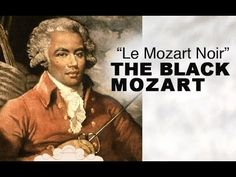 The Black Mozart:Joseph Boulogne, Chevalier de Saint-George (1745–1799)