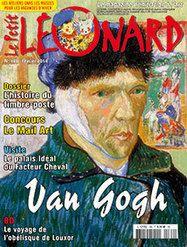 DOSSIER : Vincent Van Gogh et son enquête mystère - SHERLOCK'ART : une énigme à résoudre  L' histoire de la poste et du timbre ! Découvre le palais idéal du Facteur Cheval - BD : le voyage de l'obélisque de Louxor