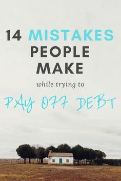 Common mistakes people make while trying to pay off debt// get out of debt & personal finance