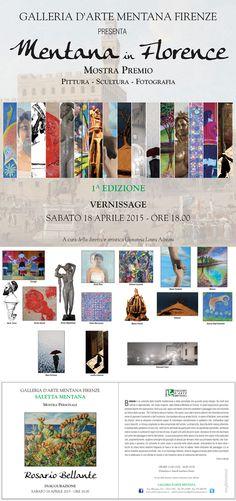 """Piazza Mentana in Firenze, Toscana GALLERIA D'ARTE MENTANA FIRENZE       Piazza Mentana, 2/3R       galleriamentana@galleriamentana.it. - Tel 055 211985 cell. 335 1207156 http://www.galleriamentana.it/ Presenta: DUE EVENTI IN PARALLELO     A cura della Direttrice Artistica Giovanna Laura Adreani Mostra premio – """"Mentana in Florence""""  Mostra Premio Pittura - Scultura – Fotografia                                           Vernissage: sabato 18 aprile ore 18.00      …"""