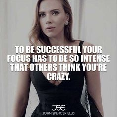To be successful, your focus has to be so intense that others think you're crazy. So take the offensive against your fears. Go out to meet them, battle them, conquer them by sheer boldness at every opportunity. #growthmindset #dreambig #businessmentor #personaldevelopment #motivational #desire #entrepreneurship #entrepreneurs #inspiration