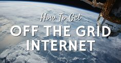 Nowadays, having access to the internet is almost as important as having access to water. Here is how you get off grid internet in your tiny house.