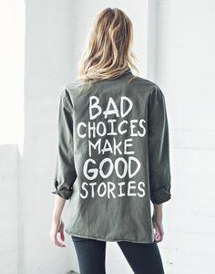 b0353a088938fc Bad Choices Army Jacket