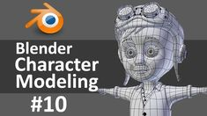 Blender Character Modeling 10/10: Review & Clothes